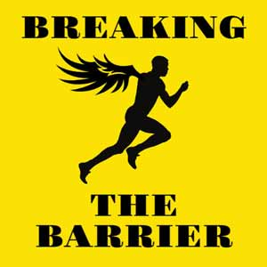 Podcast - Breaking the Barrier